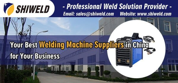 Your-Best-Welding-Machine-Suppliers-in-China-for-Your-Business-SHIWELD